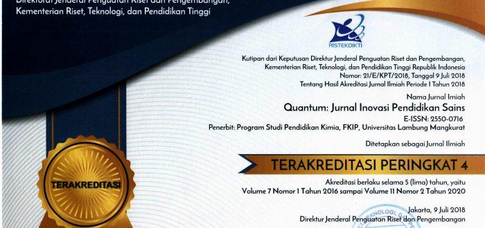 Quantum Jurnal Inovasi Pendidikan Sains Ditetapkan Sebagai Jurnal Ilmiah Terakreditasi Peringkat 4 Pendidikan Kimia